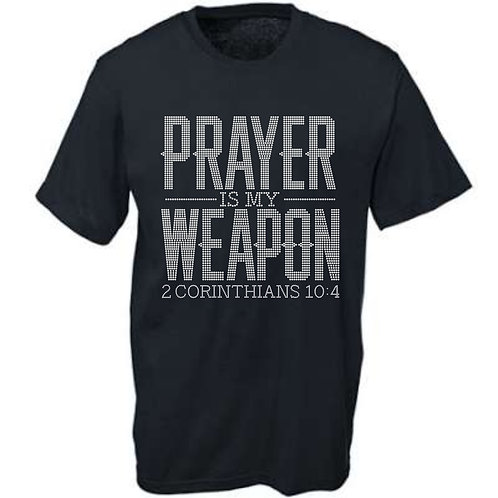 PRAYER IS MY WEAPON