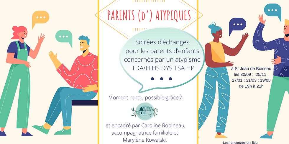 """Soirée échanges """"Parents d'atypiques"""""""