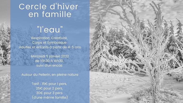 Cercle d'hiver en famille - Le Pellerin