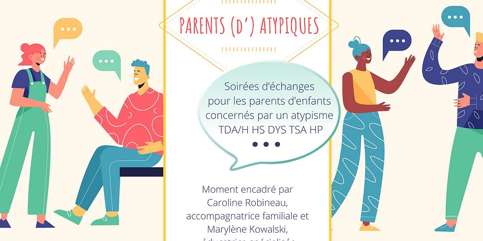 Soirée échanges Parents [d']atypiques