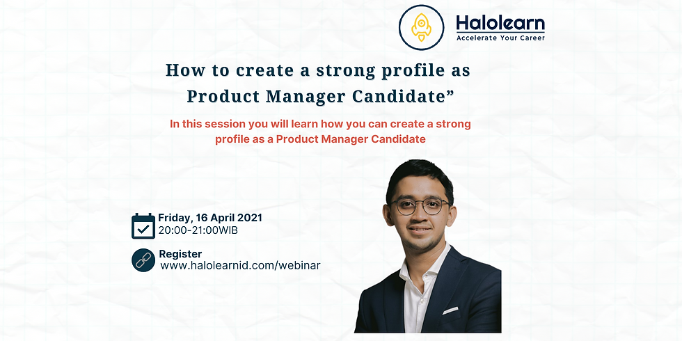How to create a strong profile as  Product Manager Candidate