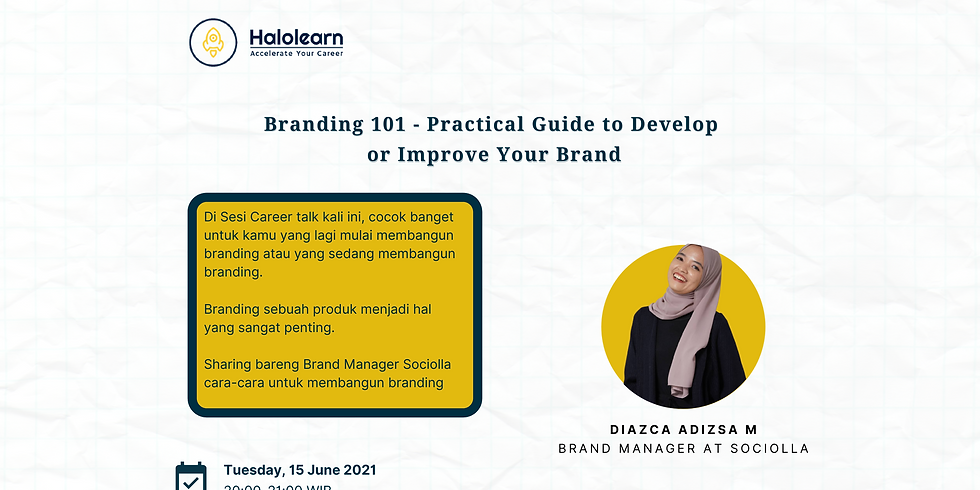 Branding 101 - Practical Guide to Develop  or Improve Your Brand