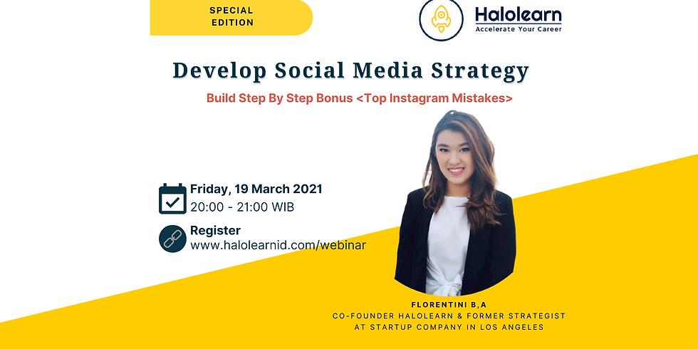 Develop Social Media Strategy