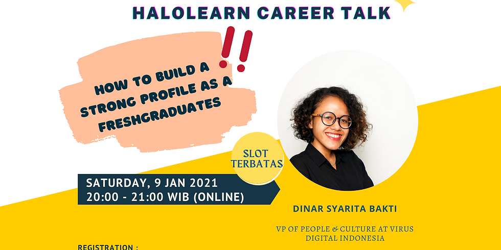 Halolearn Career Talk - How To Build A Strong Profile as a Fresh Graduates