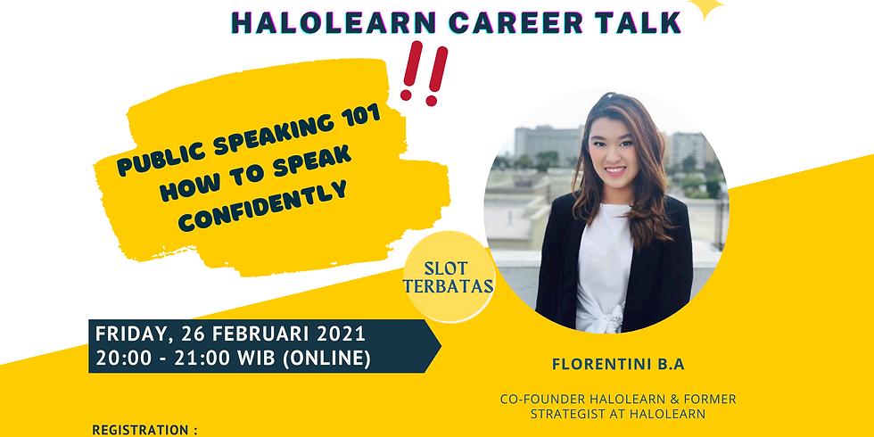 Public Speaking 101 : How to Speak Confidently