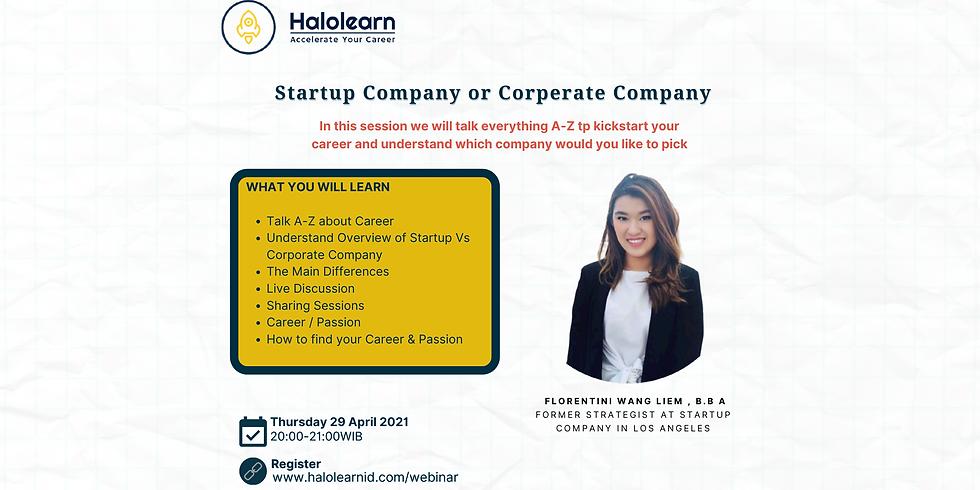 Dicussion : Startup Company Vs Corporate Company