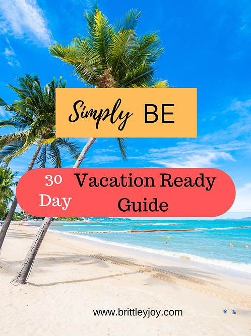 30 Day Vacation Ready Guide
