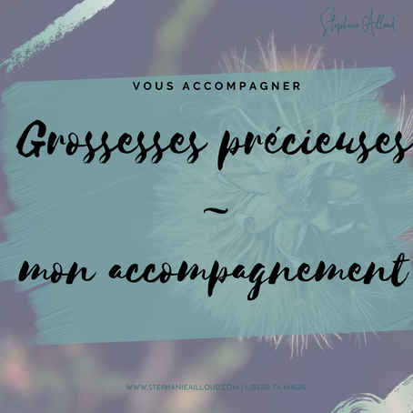 Grossesse précieuse, mon accompagnement