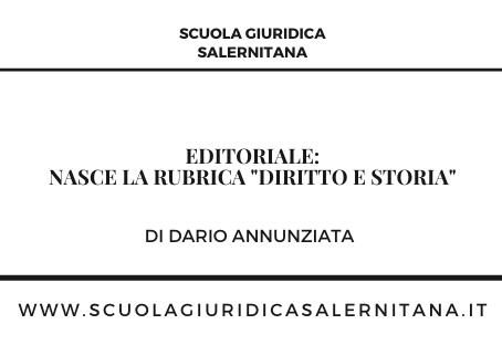 Nasce la Rubrica Diritto e Storia - di Dario Annunziata