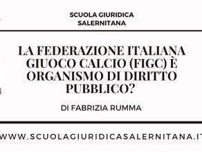 La Federazione Italiana Giuoco Calcio (FIGC) è organismo di diritto pubblico?