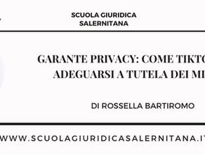 GARANTE PRIVACY: COME TIKTOK DEVE ADEGUARSI A TUTELA DEI MINORI