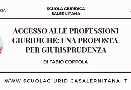Accesso alle professioni giuridiche: una proposta per Giurisprudenza