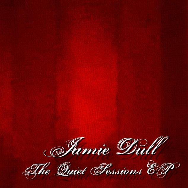 Jamie Dull - The Quiet Sessions EP (2008)