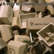 Jamie Dull - A Way to Clear Your Mind (2005)