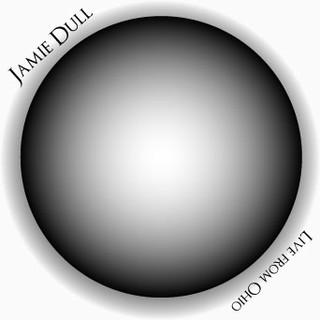 Jamie Dull - Live From Ohio (2008)