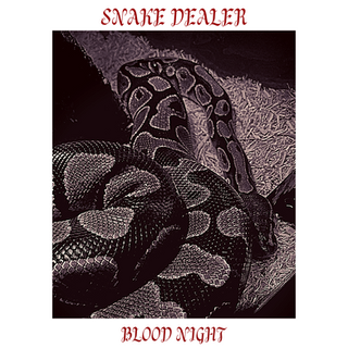 Snake Dealer - Blood Night [single] (2020)