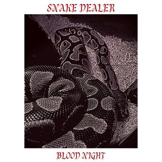 Snake Dealer - Blood Night [single] (2020)
