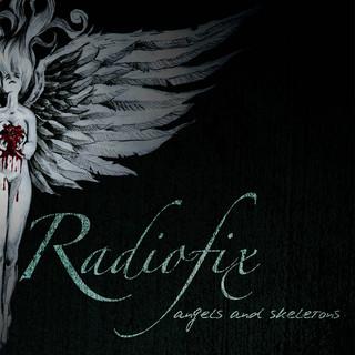 Radiofix - Angels & Skeletons (2008)