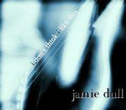 Jamie Dull - I Don't Think I Like This (2006)