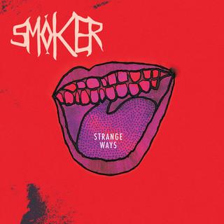 SMOKER - Strange Ways (2012)
