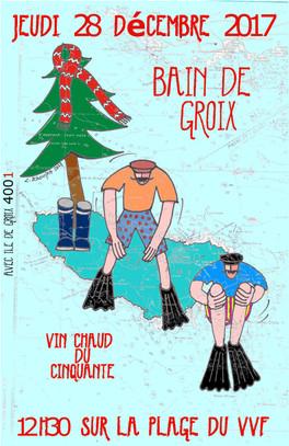 Bain de Groix c'est le 28 décembre!