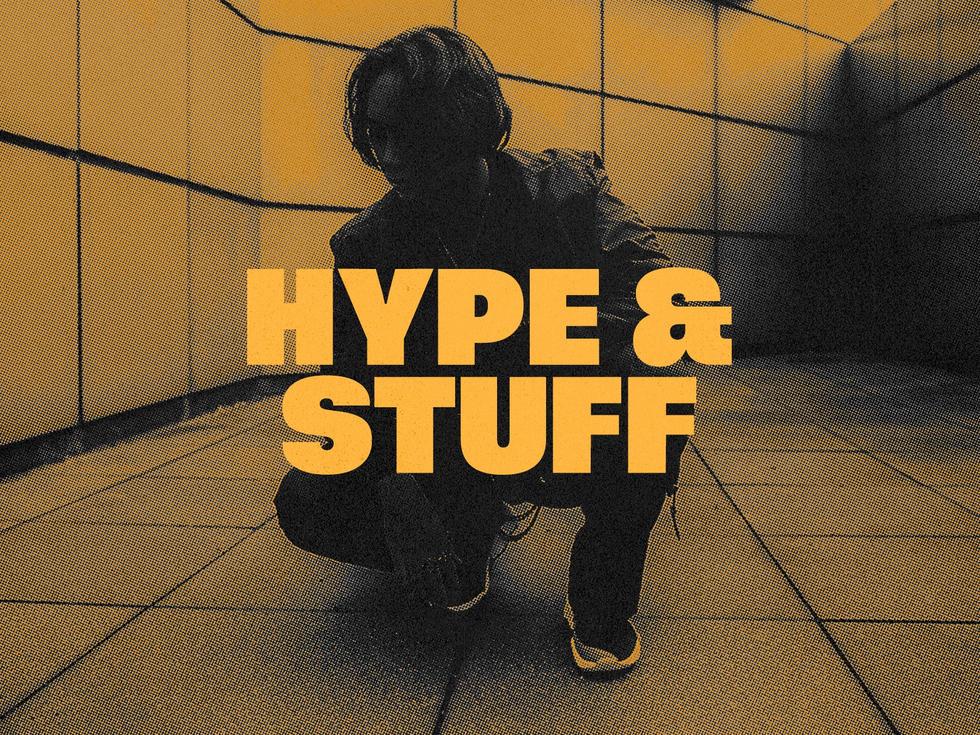 HYPE & STUFF