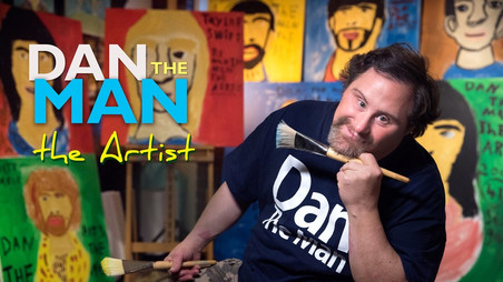 "Meet ""DAN THE MAN - The Artist"" Featuring Dan's Work And Benefitting People With Speci"