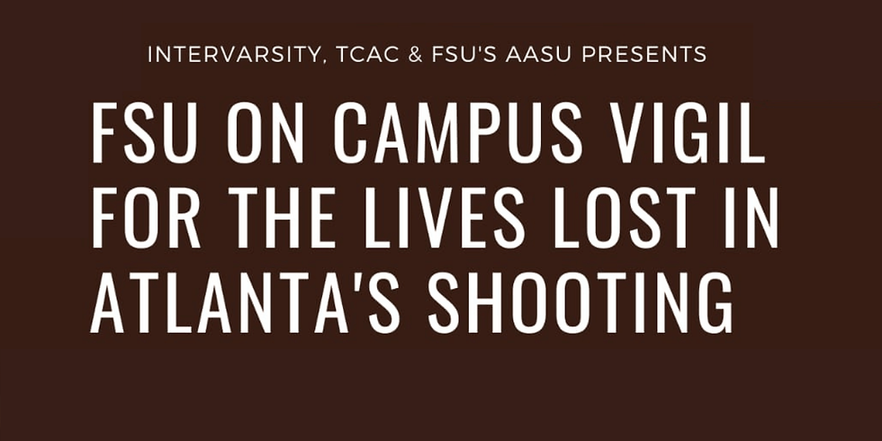 FSU On-Campus Vigil for the Lives Lost in Atlanta's Shooting