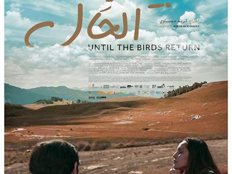 Until the Birds Return (En attendant les hirondelles) ★★★