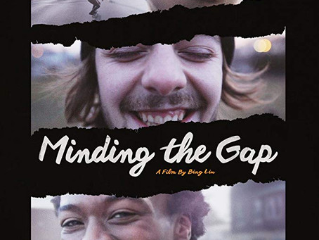 Minding the Gap ★★★ 1/2