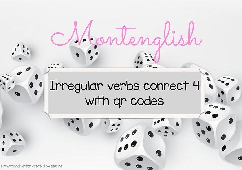 Irregular Verbs Connect 4 with QR codes