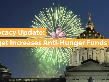 UPDATE: It's Official! Budget Increases Anti-Hunger Funds