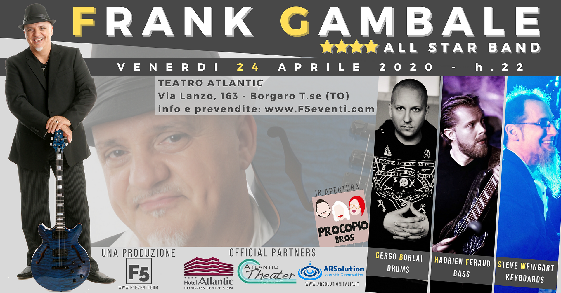 Frank Gambale All Star Band - 24 aprile 2020 al Teatro Atlantic di Borgaro (TO)