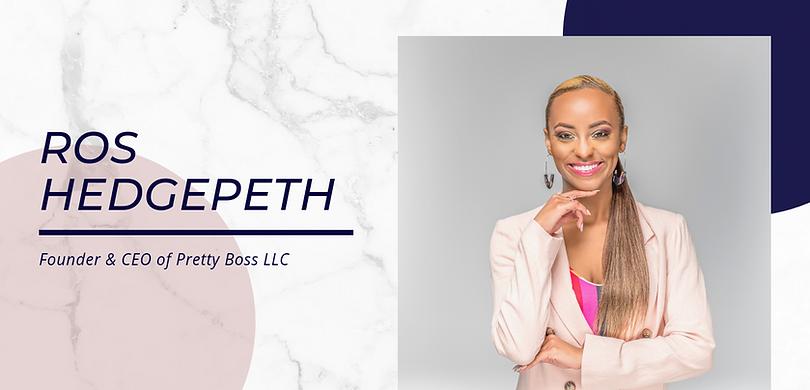 Rosalyn Hedgepeth Pretty Boss CEO Women's Empowerment Speaker keynote speaker