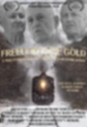 Freedom Love Gold - Official Poster