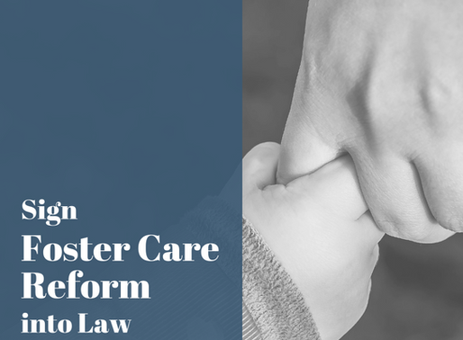 WVAHP Urges Governor to Sign Foster Care Reform Bill