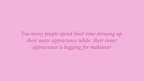 Focus on your inner appearance.jpg