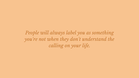 People don't understand your calling.jpg