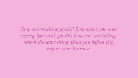 Stop the Gossip.jpg