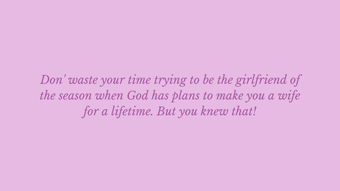 God has plans to make you a wife.jpg