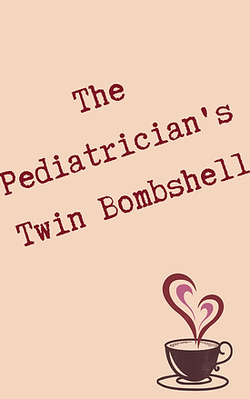 The Pediatrician's Twin Bombshell.png