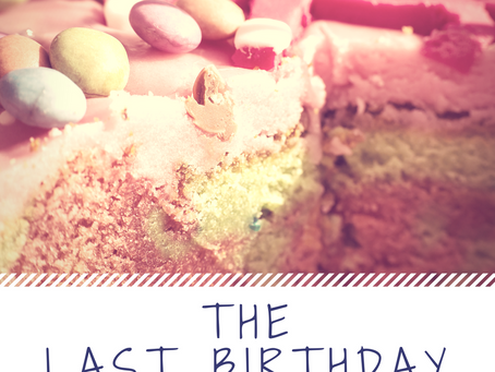 The Last Birthday: A Short Story