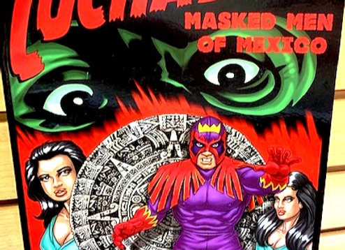 Luchador Way of the Mask: Masked Men of Mexico