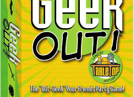 Geek Out! TableTop Edition Limited Edition