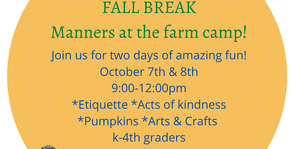 Fall Break Manners at the farm