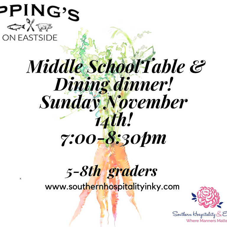 Middle School Dinner Experience