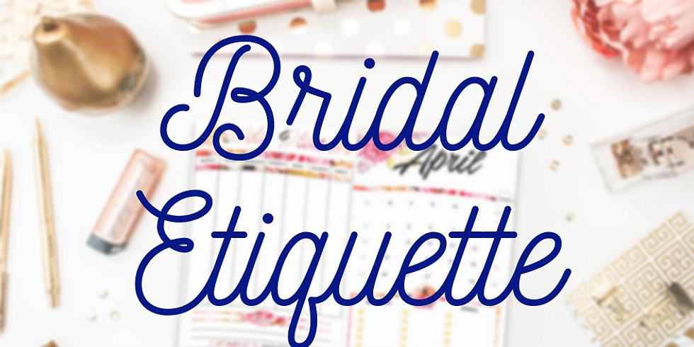 Bridal Etiquette