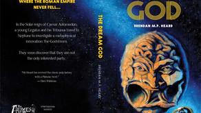 """(New Fiction) Brendan Heard's """"The Dream God"""" Now Available"""