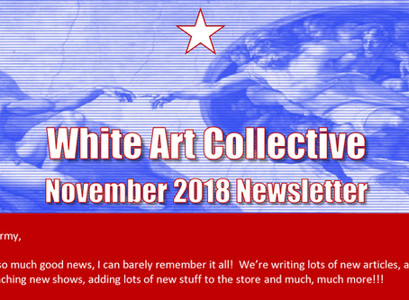 White Art Collective November 2018 Newsletter