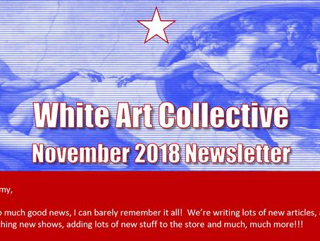 White Art Collective November 2018 Newsletter